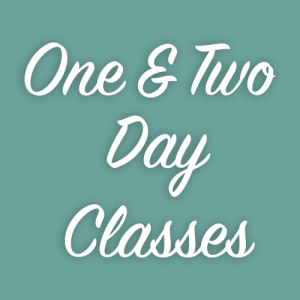 One & Two Day Classes